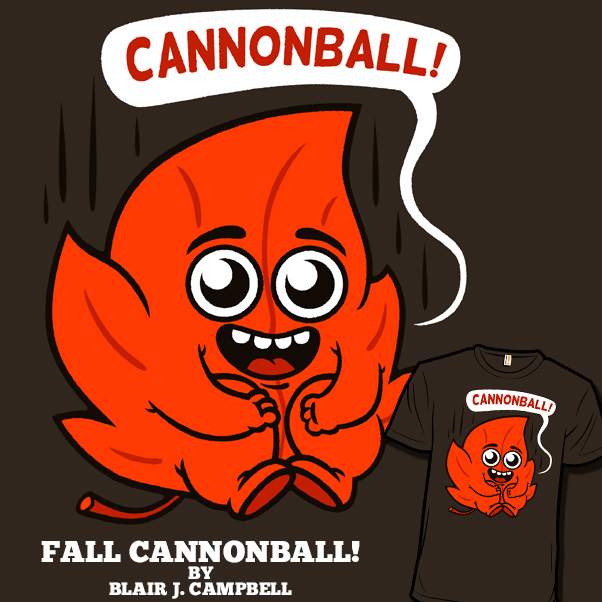 FALL CANNONBALL!